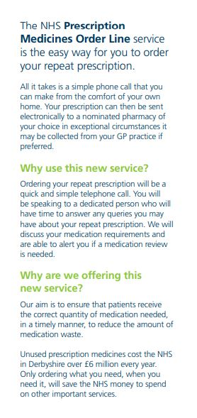 Prescription Medicines Order Line. A new and convenient way to order your repeat prescription. Call 01246 588860 9am-4pm Monday to Friday